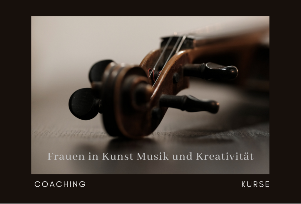 Frauen in Kunst Musik und Kreativität